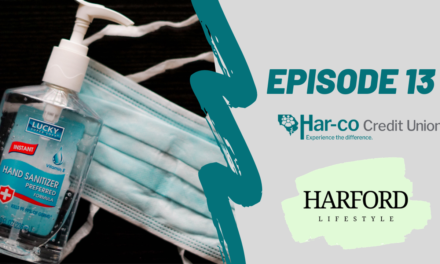 Harford Lifestyle Covid-19 Files – Episode 13