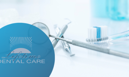 Lifetime Dental Care – Feature Friday