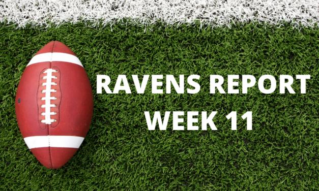 Ravens Report: Week 11