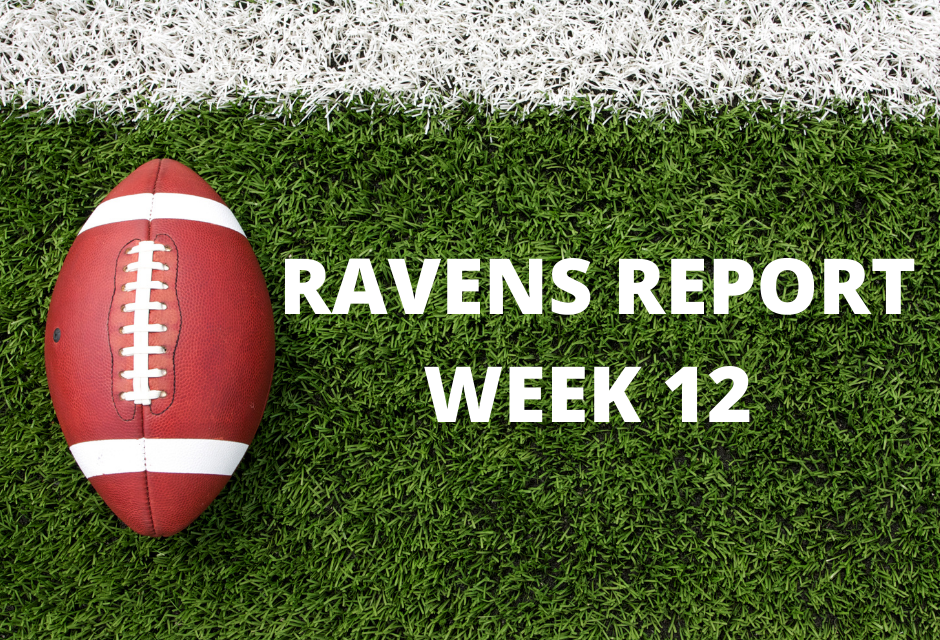 Ravens Report: Week 12