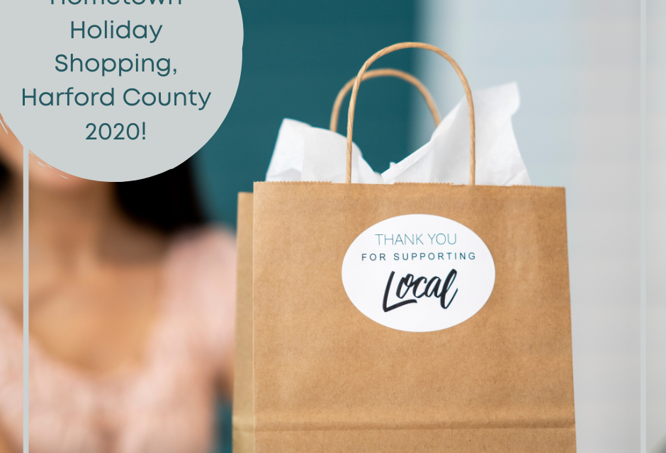 Hometown Holiday Shopping, Harford County 2020!