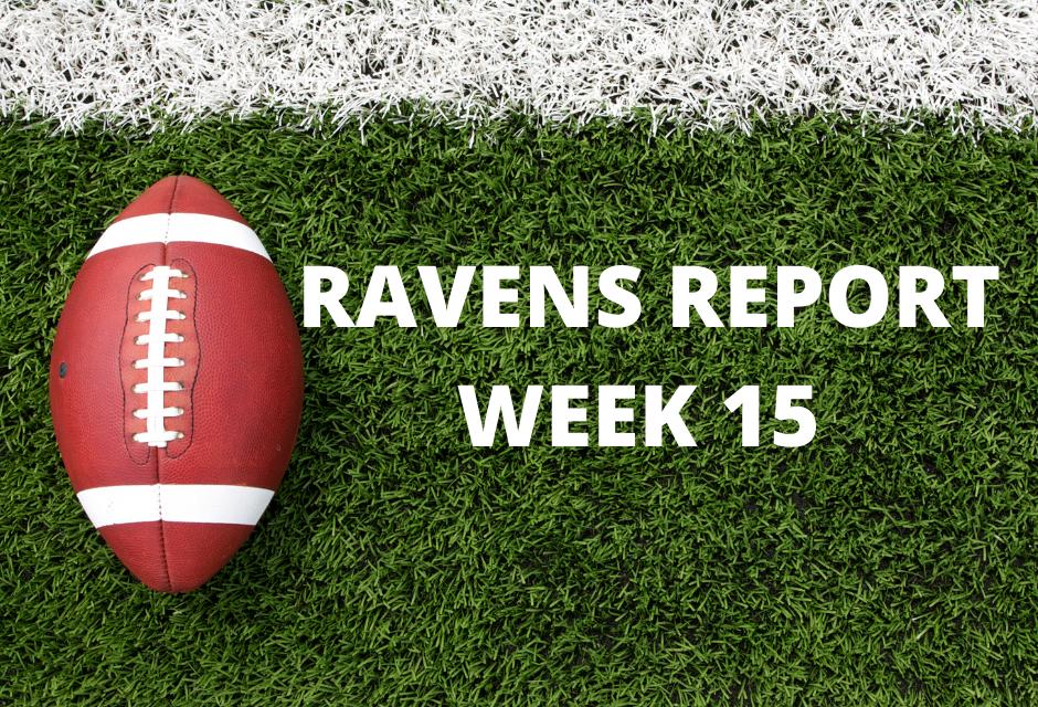 Ravens Report: Week 15