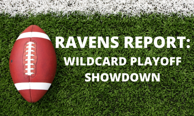 Ravens Report: Wildcard Playoff Showdown