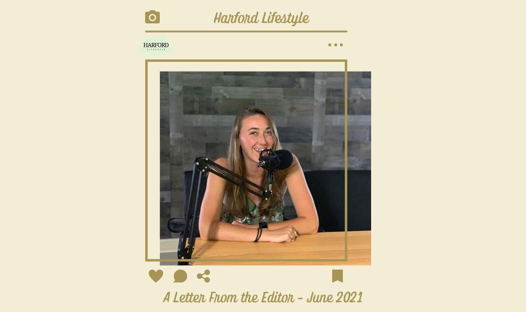 A Letter From the Editor – June 2021