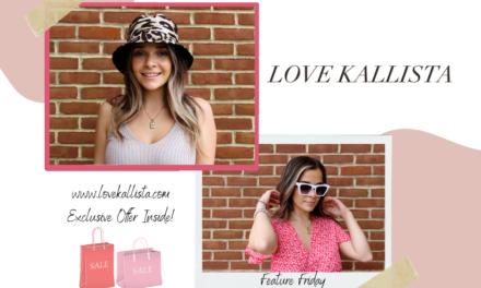 Love Kallista – Feature Friday